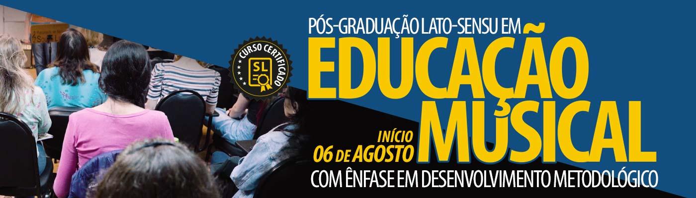 Pós-Graduação Lato-Sensu em Educação Musical - Com ênfase em desenvolvimento metodológico